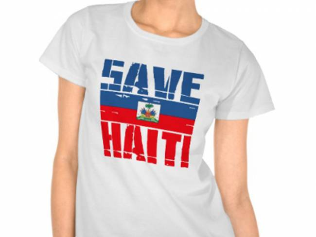 Save Haiti t-shirt: a nice idea, except that the road to development hell is often paved with good intentions.